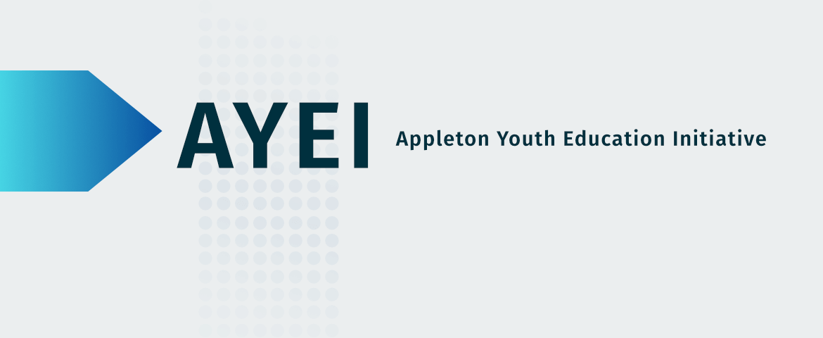 AYEI Appleton Youth Education Initiative